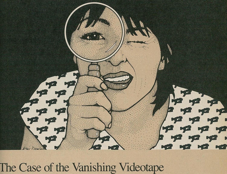 The Case of the Vanishing Videotape