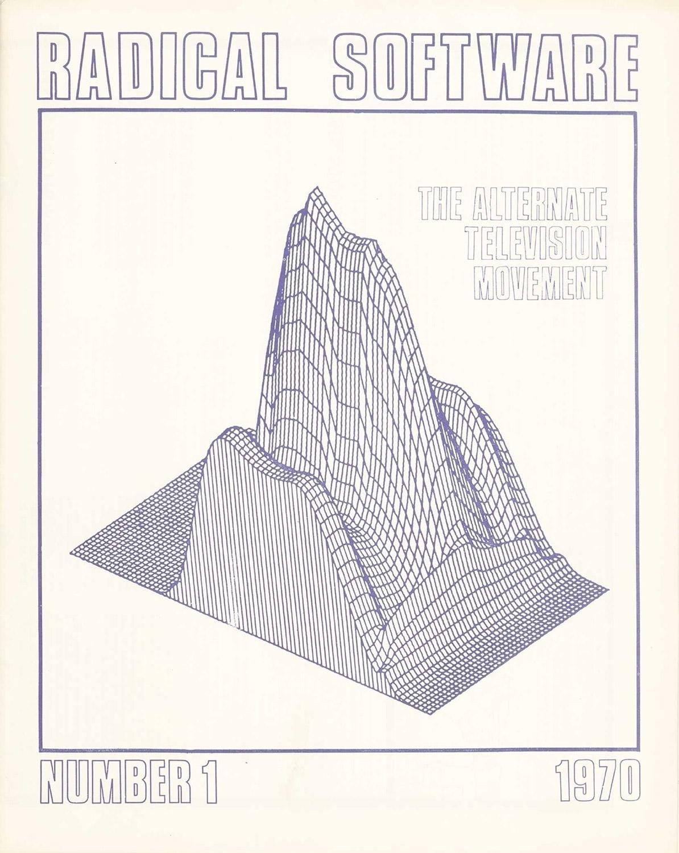 Radical Software, Volume 1